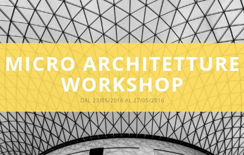 Micro Architetture Workshop